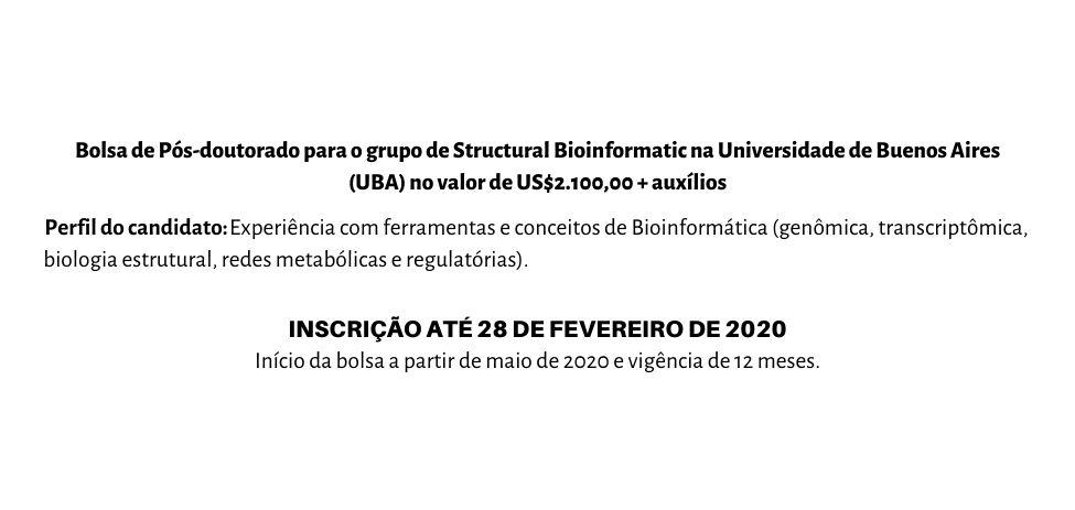 Bolsa de Pós-doutorado para o grupo de Structural Bioinformatic na Universidad de Buenos Aires (UBA) no valor de US$2.100,00 + auxílios (2).jpg (47 KB)