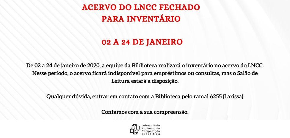 acervo do LNCC fechado para inventário no período de 02 a 24 de janeiro.jpg (62 KB)