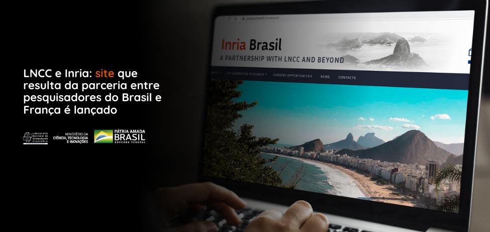 LNCC e Inria: site que resulta da parceria entre pesquisadores do Brasil e França é lançado